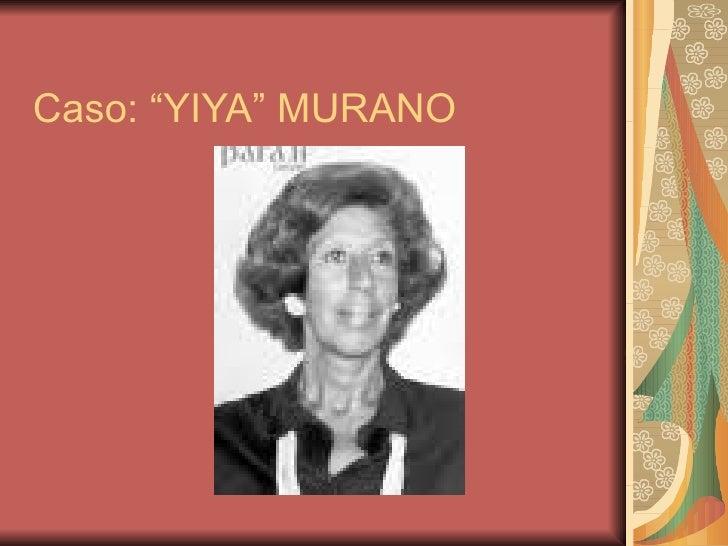 """Caso: """"YIYA"""" MURANO"""