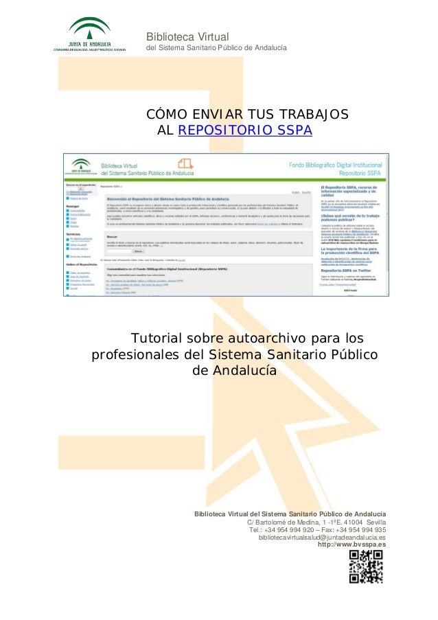 Biblioteca Virtual del Sistema Sanitario Público de Andalucía C/ Bartolomé de Medina, 1 -1ºE. 41004 Sevilla Tel.: +34 954 ...