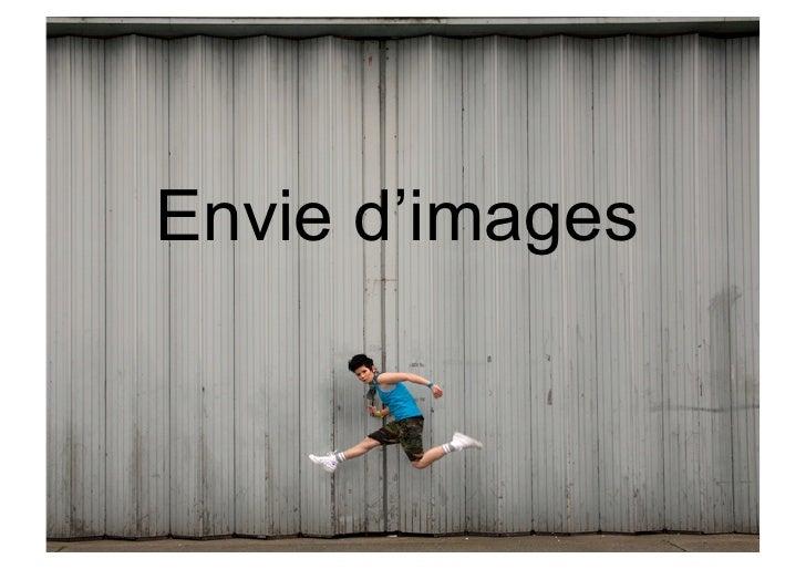 Envie d'images