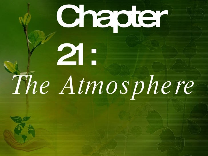 Chapter 21:  The Atmosphere