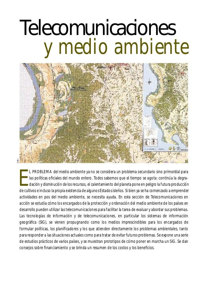 Telecomunicaciones          y medio ambienteESRI  E              L PROBLEMA del medio ambiente ya no se considera un probl...