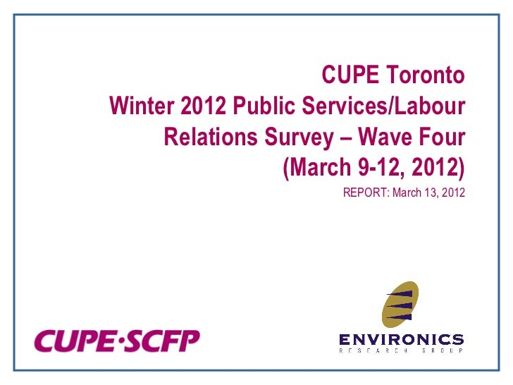 Environics   cupe toronto survey on labour issues report mar 15-12
