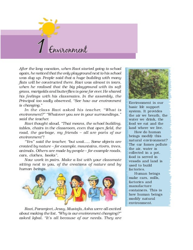 1      EnvironmentAfter the long vacation, when Ravi started going to schoolagain, he noticed that the only playground nex...