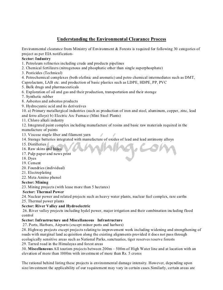 Understanding the Environmental Clearance ProcessEnvironmental clearance from Ministry of Environment & Forests is require...