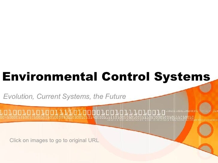 Environmental Control Systems Evolution, Current Systems, the Future Click on images to go to original URL