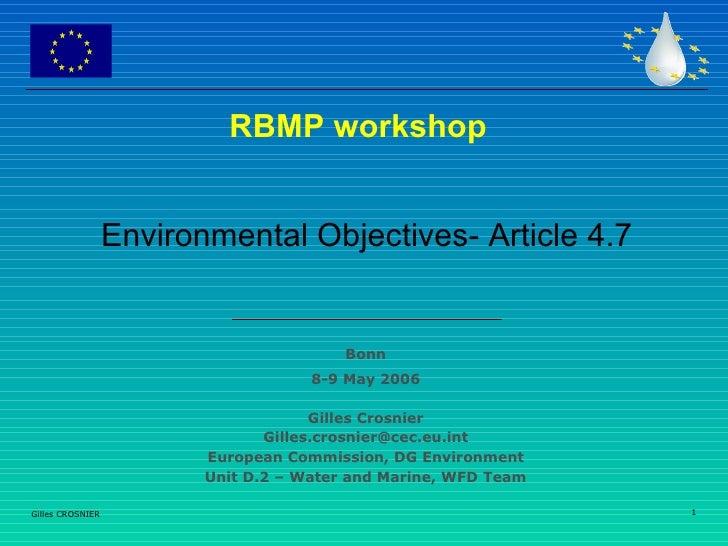 RBMP workshop                     Environmental Objectives- Article 4.7                                            Bonn   ...