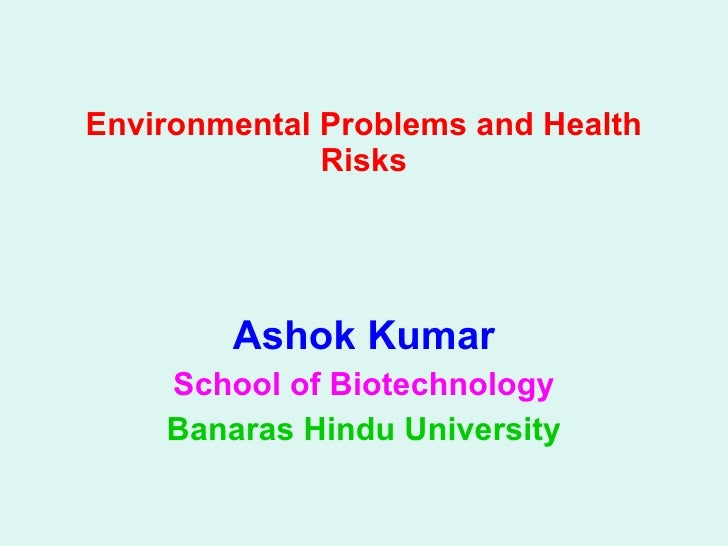 Environmental Problems And Health Risks
