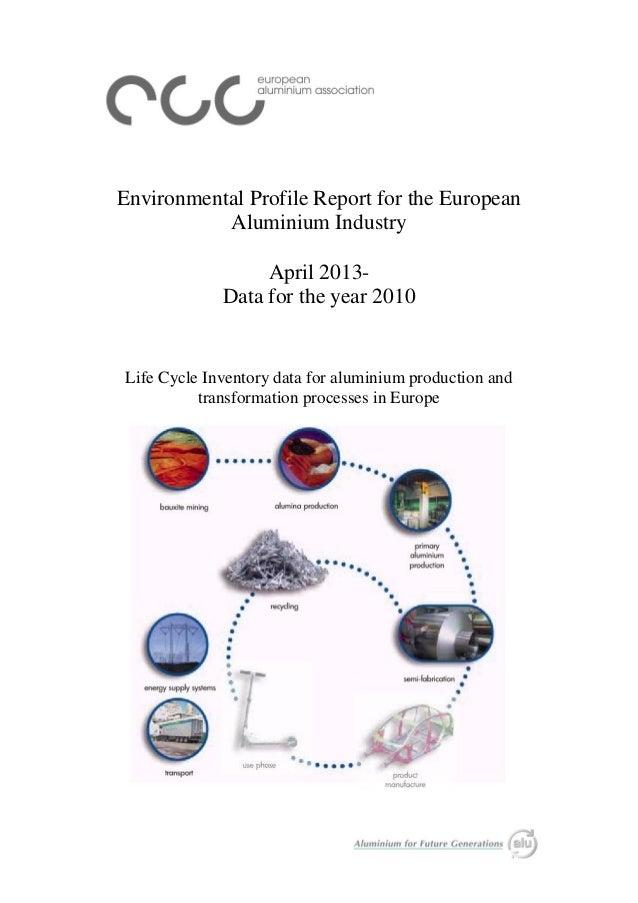 Environmental profile-report-for-the-european-aluminium-industry-april-2013[1]