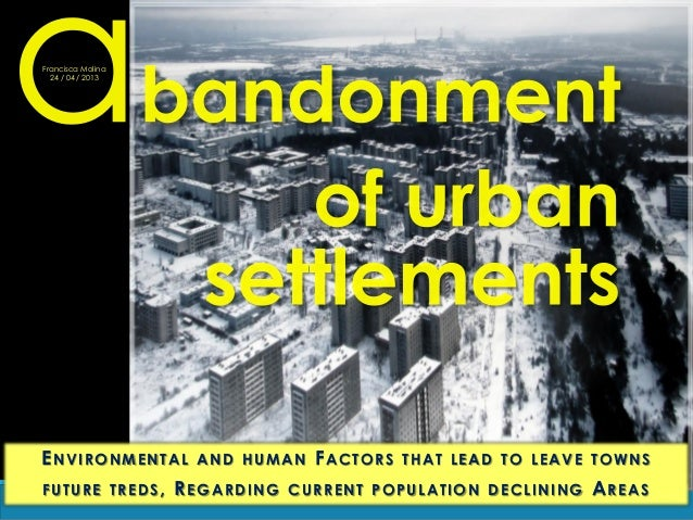 Environmental and human factors for the abandonment of settlements