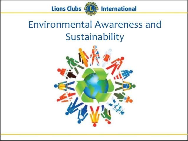 Environmental Awareness and       Sustainability