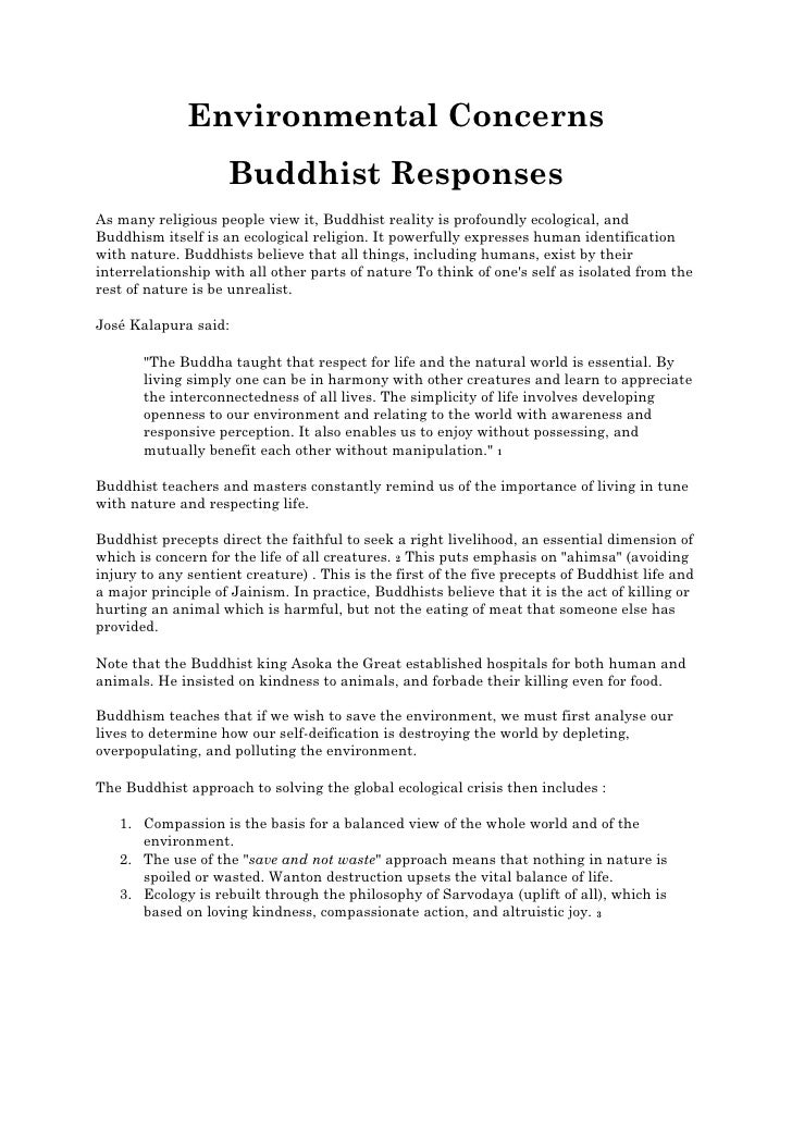 Environmental Concerns                    Buddhist ResponsesAs many religious people view it, Buddhist reality is profound...