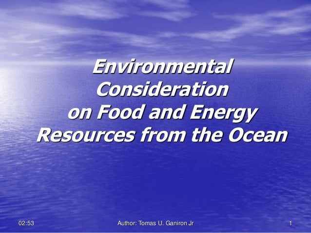 Environmental              Consideration           on Food and Energy        Resources from the Ocean02:53          Author...