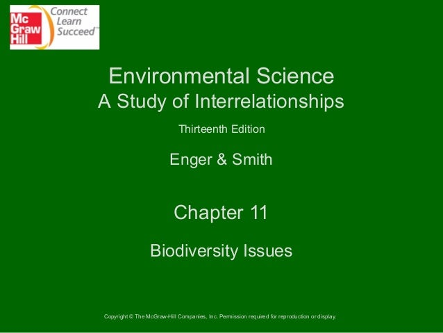 Environmental Science A Study of Interrelationships Thirteenth Edition  Enger & Smith  Chapter 11 Biodiversity Issues  Cop...