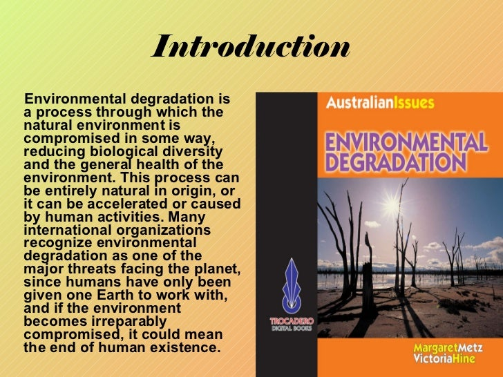 an introduction to the process of desertification Desertification is the process by which environments beomce more like desert over a period of years, the amount of natural begetation decreases and the soil is.