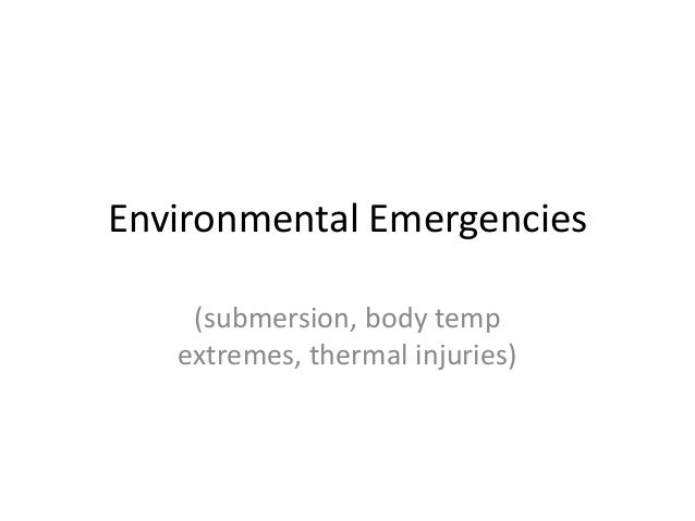 Environmental Emergencies Board Review 2013 Tim O'Kelley