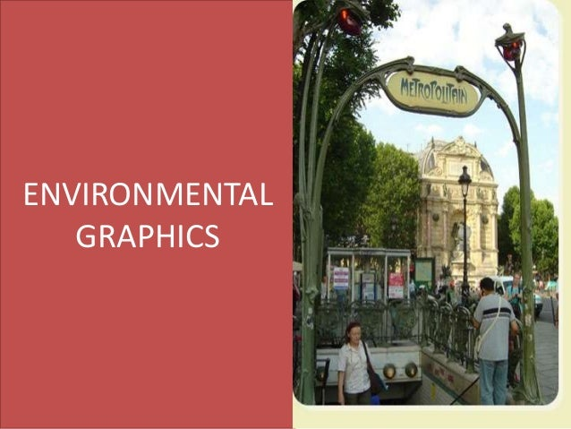 Environmental graphics ppt