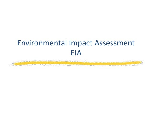 Environmental Impact AssessmentEIA