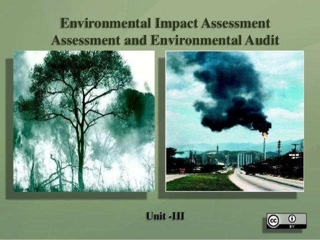 Environmental Impact Assessment and Environmental Audit- Unit III