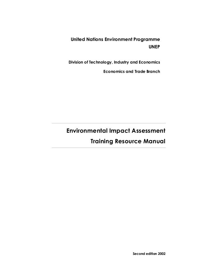 Environmental impact assessment training resource manual unep