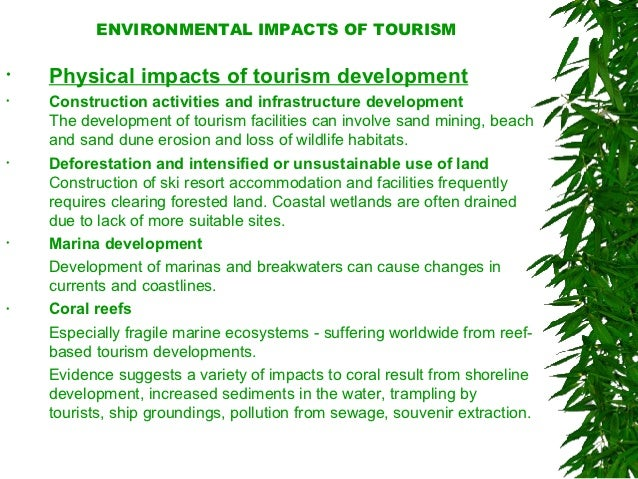 positive environmental impact of tourism in india Improvement in environmental quality had it not been has had a positive impact on the environment the environmental impact of tourism in jamaica.