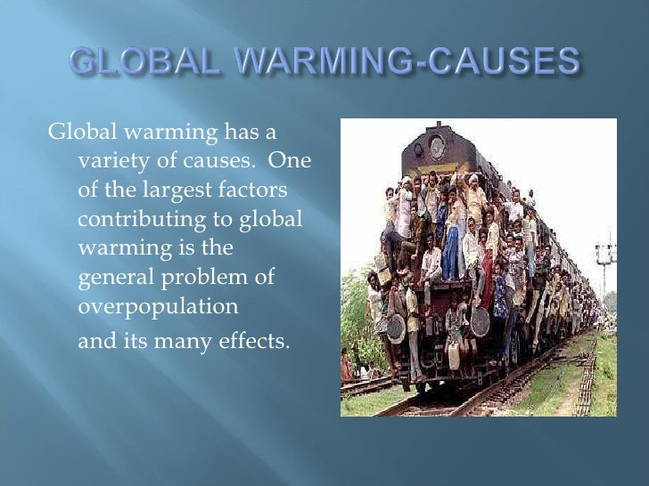the different factors contributing to global warming in todays world 97 combining evidence of anthropogenic climate change   factors contributing to  only has reproduced the observed global warming trend over the 2nd half of.