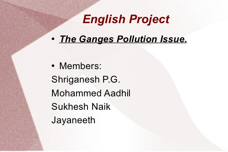 Environmental issues-The ganges issue