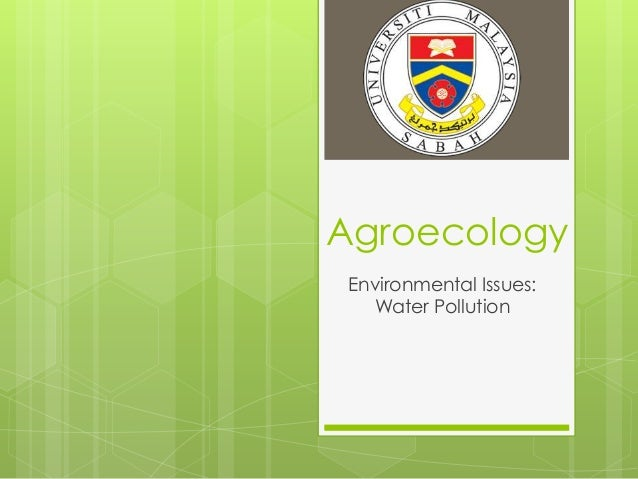 Agroecology Environmental Issues:   Water Pollution