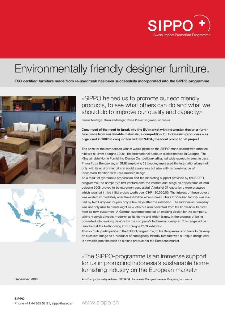 Environmentally friendly designer furniture.FSC certified furniture made from re-used teak has been successfully incorpora...
