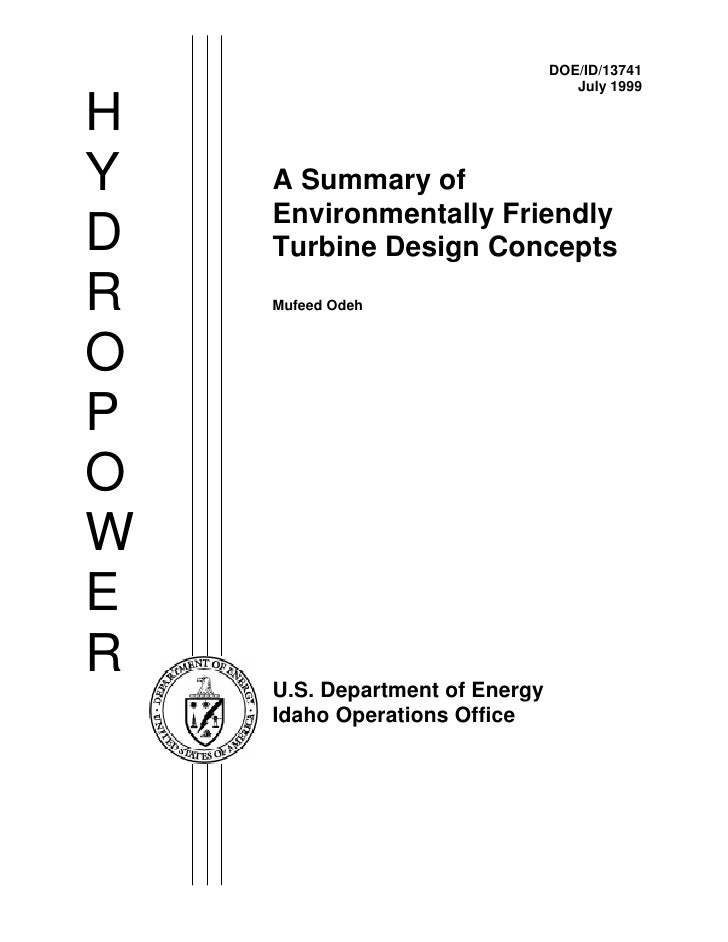 Environmentally friendly turbine design concepts