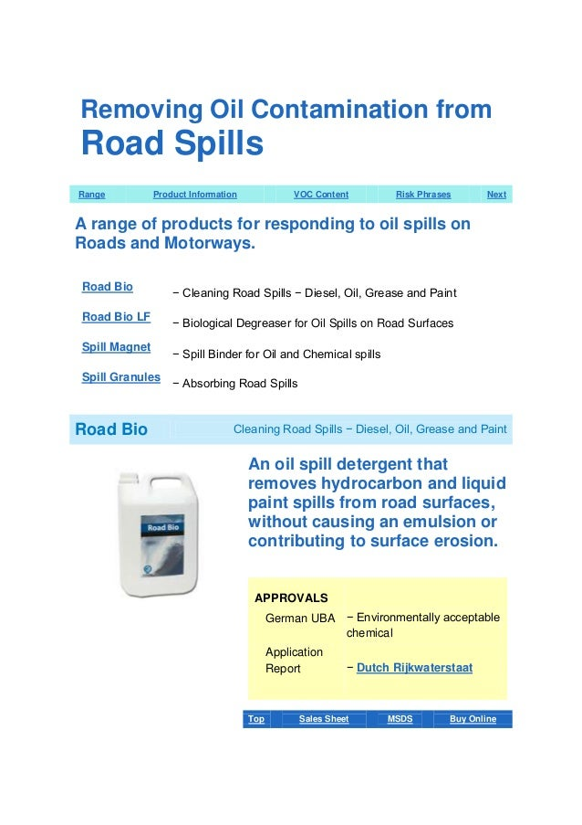 Removing Oil Contamination from  Road Spills Range  Product Information  VOC Content  Risk Phrases  Next  A range of produ...