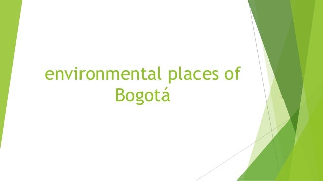 environmental places of        Bogotá