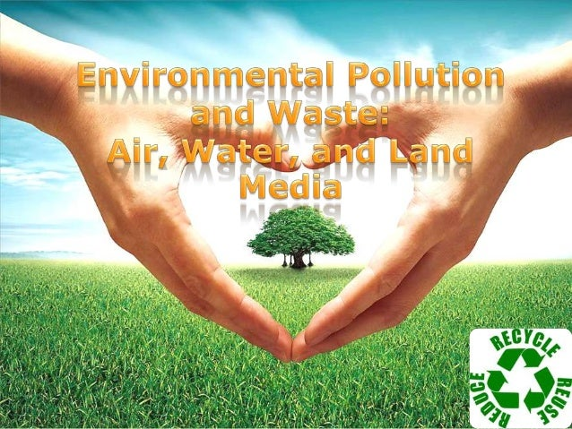 POLLUTION SOIL POLLUTION WATER POLLUTION
