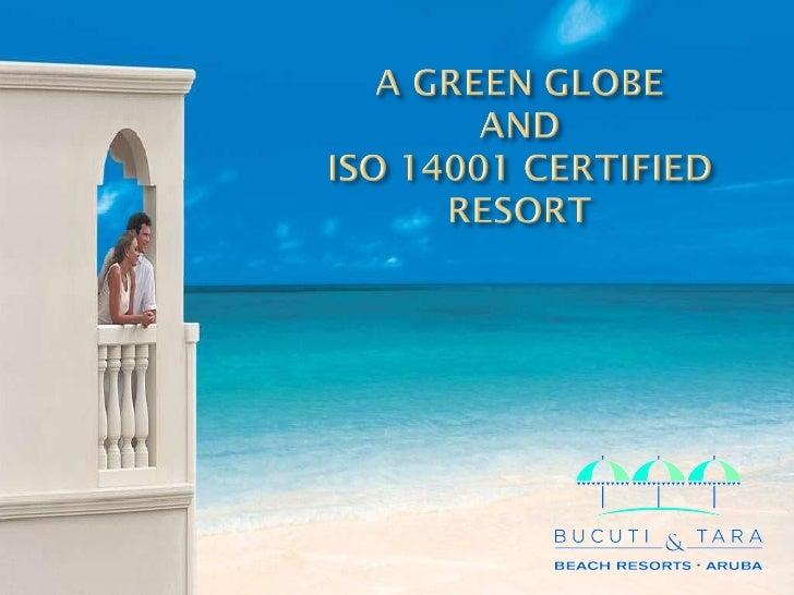 Bucuti & Tara Beach Resorts Environmental presentation 2010