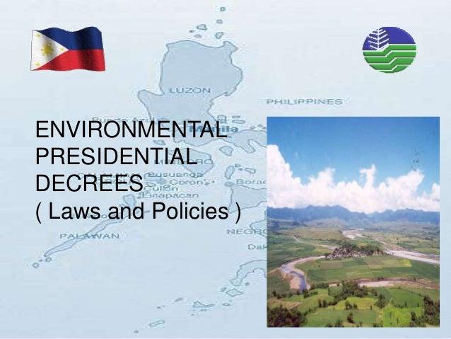 ENVIRONMENTALPRESIDENTIALDECREES( Laws and Policies )