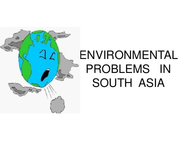 environment in south and southeast asia Discussing diverse aspects of the environmental history of south and southeast asia, from a variety of perspectives, it brings together leading experts from the.