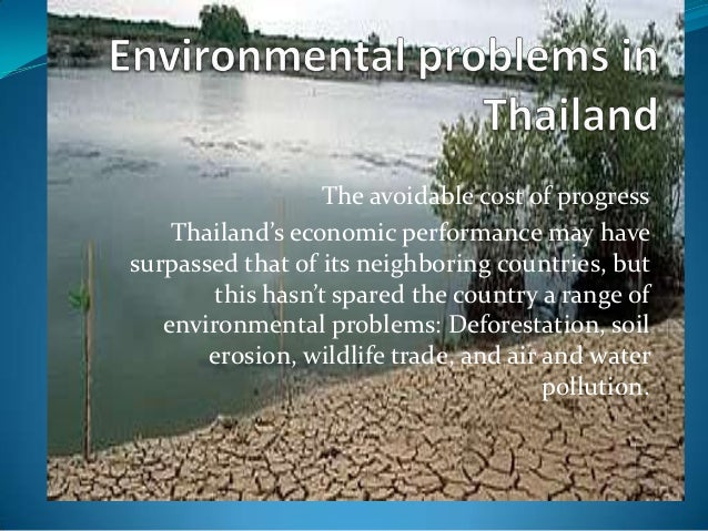 The avoidable cost of progress    Thailand's economic performance may havesurpassed that of its neighboring countries, but...