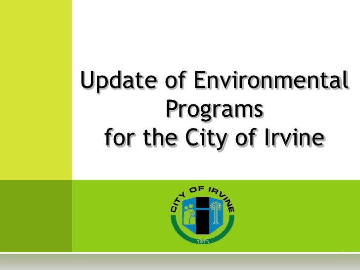 Update of Environmental         Programs   for the City of Irvine