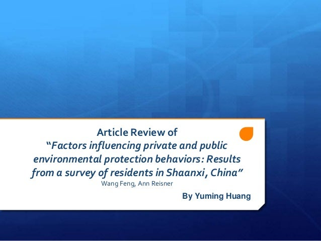 """Article Review of """"Factors influencing private and public environmental protection behaviors: Results from a survey of residents in Shaanxi, China"""