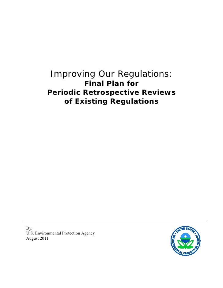 Improving Our Regulations:                   Final Plan for          Periodic Retrospective Reviews              of Existi...