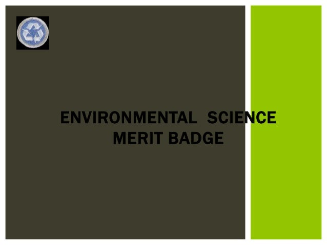 Environmental Science Merit Badge - requirement 1, 2, 3a and 3b