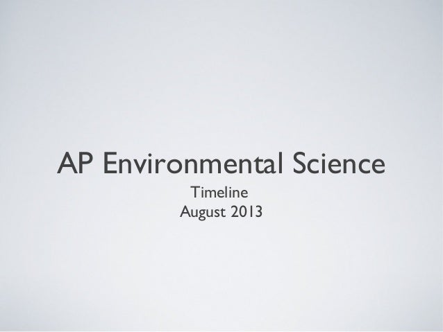APES Environmental science timeline