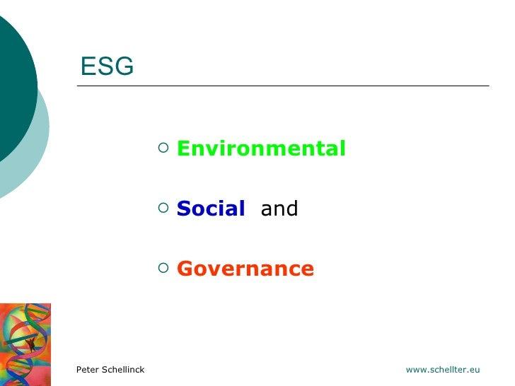 ESG                      Environmental                      Social and                      GovernancePeter Schellinck ...