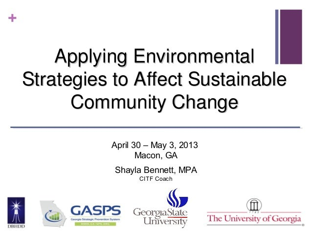 +Applying EnvironmentalApplying EnvironmentalStrategies to Affect SustainableStrategies to Affect SustainableCommunity Cha...