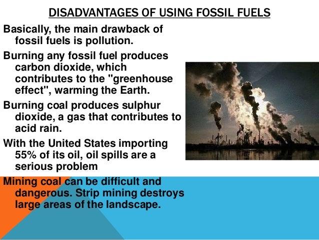 drawbacks to burning fossil fuels