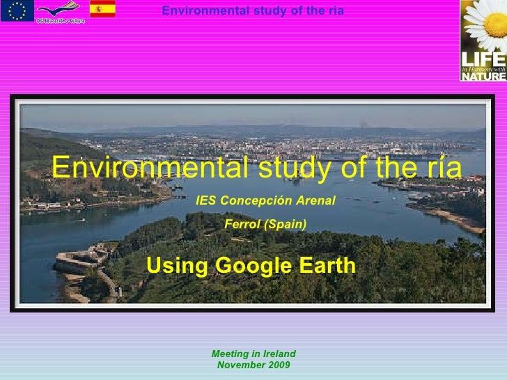 Environmental study of the ría  Using Google Earth IES Concepción Arenal Ferrol (Spain)