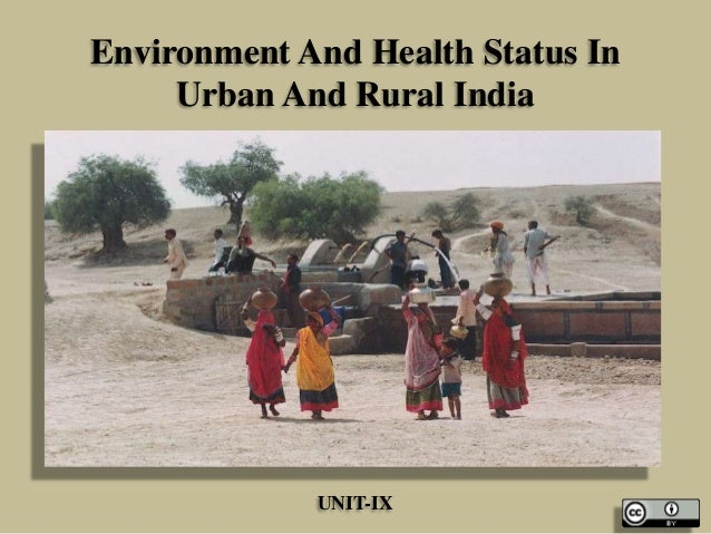Environment And Health Status In Urban And Rural India UNIT-IX