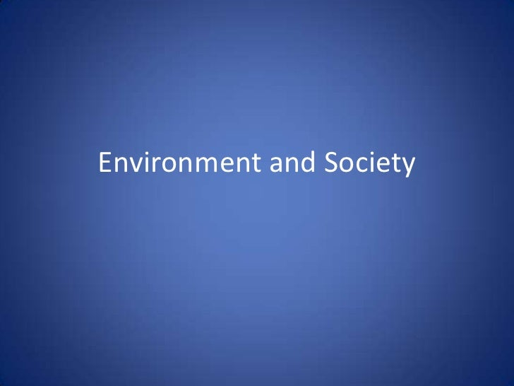Environment and Society<br />