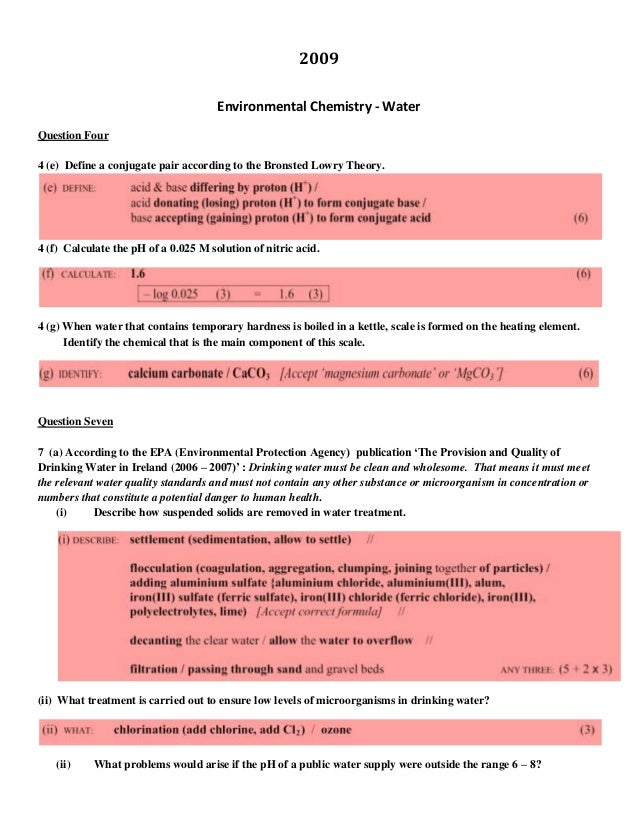 2009 Environmental Chemistry - Water Question Four 4 (e) Define a conjugate pair according to the Bronsted Lowry Theory.  ...
