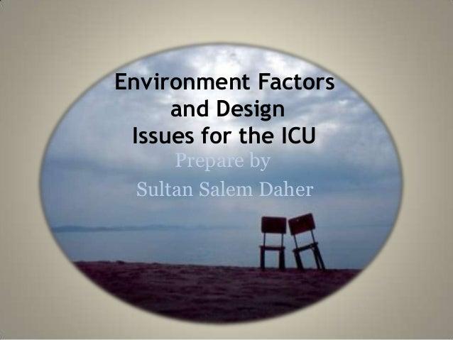 Environment factors and design in ICU