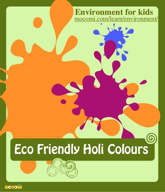 Eco Friendly Holi Colours Environment for kids mocomi.com/learn/environment/